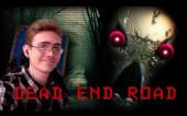 Первый взгдяд Dead End Road