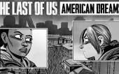 Обзор Last Of Us: American Dreams