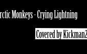 Arctic Monkeys.Crying Lightning.Гитара