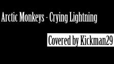 Arctic Monkeys.Crying Lightning.Гитара