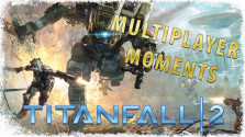 TITANFALL 2 — Alpha Test Multiplayer Moments (Playstation 4)