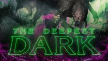Evolve Stage 2 ● The Deepest Dark