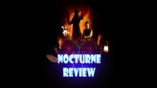 Обзор хоррора Nocturne.