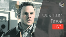 [Прямой эфир] Quantum Break — 08.10.16