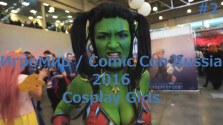 ИгроМир / Comic Con Russia 2016 — Cosplay Girls [#2]