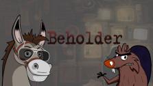 Beholder — Антиутопическая колбаса