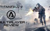 Обзор мультиплеера TitanFall2
