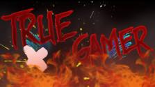 True Gamer — Пилотный выпуск