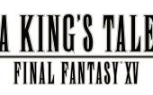Прохождение A King's Tale: Final Fantasy XV первая часть