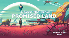 NO MAN`S SKY SONG | RAVEN THE CROW — PROMISED LAND
