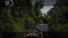 GameReality #3 «Леса Миртаны» (Gothic 3)