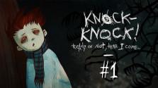 Прохождение Knock-Knock#1 — Тут жил кто-то маленький…