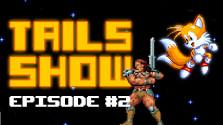 Tails show #2 Conan. Рассказ об одном из самых брутальных фентезийных героев.