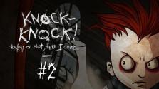 Прохождение Knock-Knock#2 — Записки сумасшедшего