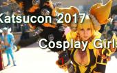 Katsucon 2017 — Cosplay Girls [Cosplay Music Video]