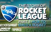 История Rocket League (часть 1) — Как Построить Ракету [перевод]