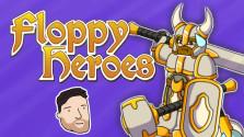 Floppy Heroes!