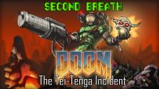 [SECOND BREATH] — Doom: The Tei-Tenga Incident (FIXED)