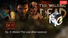 [Запись стрима] The Walking Dead: A New Frontier — Вне Закона (Эпизод 3)