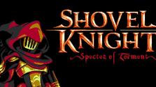 [Обзор] Shovel Knight: Specter Of Torment
