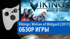 Vikings: Wolves of Midgard — Обзор.