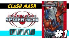 [Clash Mash] #1 — Ultimate Spider-Man OMNIBUS