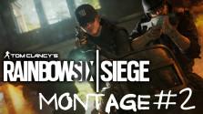 Rainbow Six Siege Montage #2