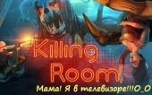 [21.30/07.05.17] Killing Room