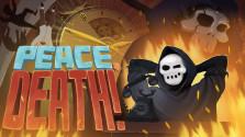 Краткий обзор игры «Peace, Death!» или что ждет нас после смерти и как не налажать, чтоб не попасть в ад.