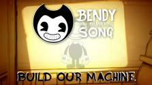 Bendy and The Ink Machine Song(Build Our Machine) by DAGames