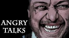 #3 Angry Talks l Black Hound
