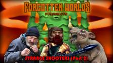 [FORGOTTEN WORLDS] — Странные шутеры (Часть 2)
