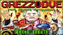 [SECOND BREATH] — Grezzo 2: Una Magica Avventura (НЕВЕРОЯТНОЕ ВОЛШЕБНОЕ ПРИКЛЮЧЕНИЕ)