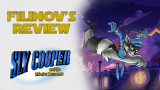 Filinov's Review — Sly Cooper and the Thievius Raccoonus