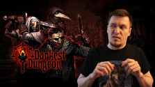 ОБЗОР ИГРЫ DARKEST DUNGEON И DLC THE CRIMSON COURT