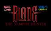 Blade The Vampire Hunter. История создания не вышедшей игры. Часть 1