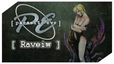 Raveiw • #3 • | Parasite Eve обзор |