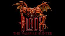 Blade The Vampire Hunter. История создания не вышедшей игры. Часть 2