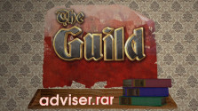 «adviser.rar» (Выпуск 2) — Обзор дилогии «The Guild»