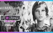 Life Is Strange: Before The Storm — Эпизод 2 в прямом эфире (Запись стрима)