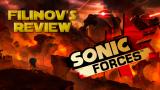 Filinov's Review — Обзор игры Sonic Forces