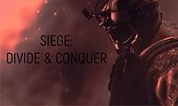 Siege:Divide & Conquer