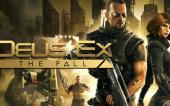 Обзор игры Deus Ex: the Fall