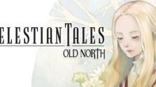 Celestian Tales: Old North — японское приключение индонезийских няш