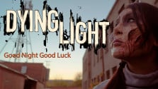 [noob ann's game] dying light: good night good luck
