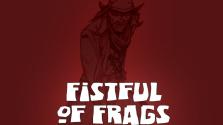 [Сбор на замес] Fistful of Frags: Разборки на Диком Западе (в 19.00 по МСК 30.03.2019)