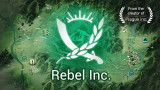 Rebel Inc. — наследница Plague Inc. или простая калька? [Обзор игры]