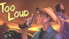 too loud: chapter 1 бесплатно в steam
