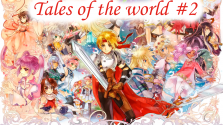 Tales of the world — История серии Tales of — #2 Tales of the World: Narikiri Dungeon 2/3