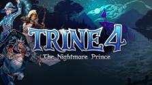 Trine 4: The nightmare prince — Обзор. Пора расслабиться.